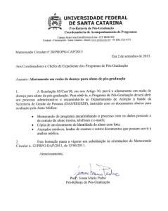 Memorando nº 28.PROPG-CAP.2013 - Afastamento em razão de doença para aluno de pós-graduação