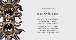 [:pb]II Seminário OCO: Ocas Primaveras[:]